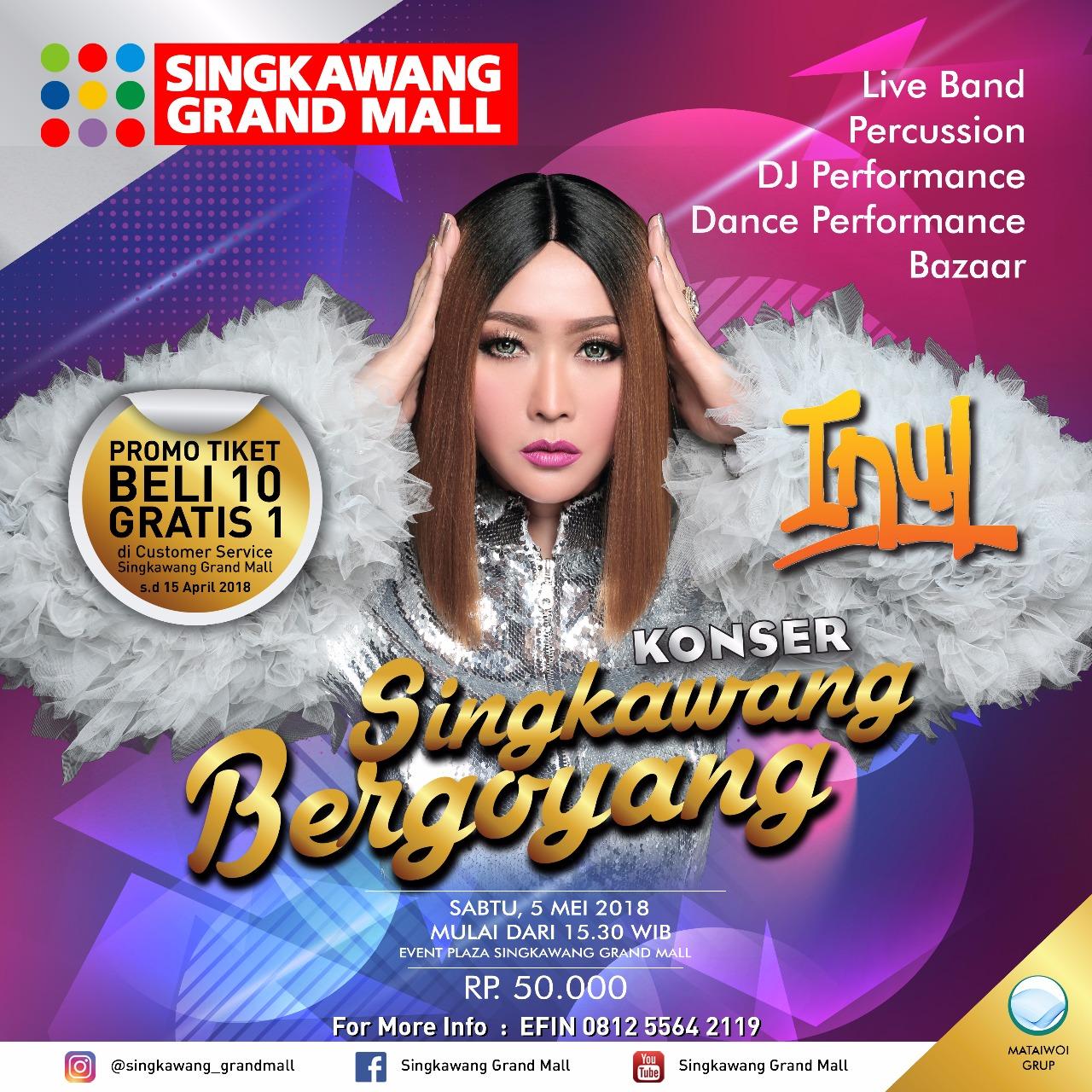 Singkawang Grand Mall Bergoyang